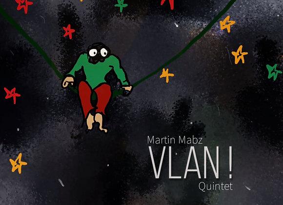 Martin Mabz & Vlan ! Quintet