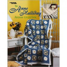 The Anne Halliday Afghan Collection