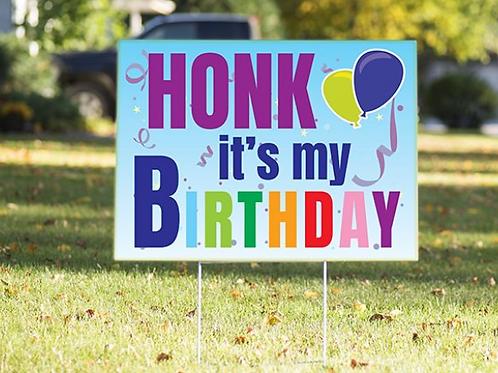Honk it's my Birthday Sign