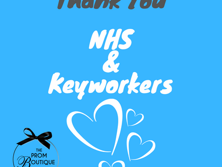 The Prom Boutique would like to say a huge THANK YOU to ALL our amazing key workers.