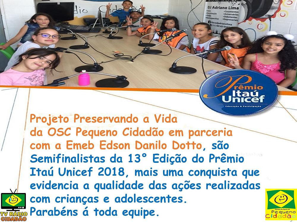Premio Itau unicef - ong pequeno cidadão - emeb edson danillo dotto - radio cidadao - parceria - itaú