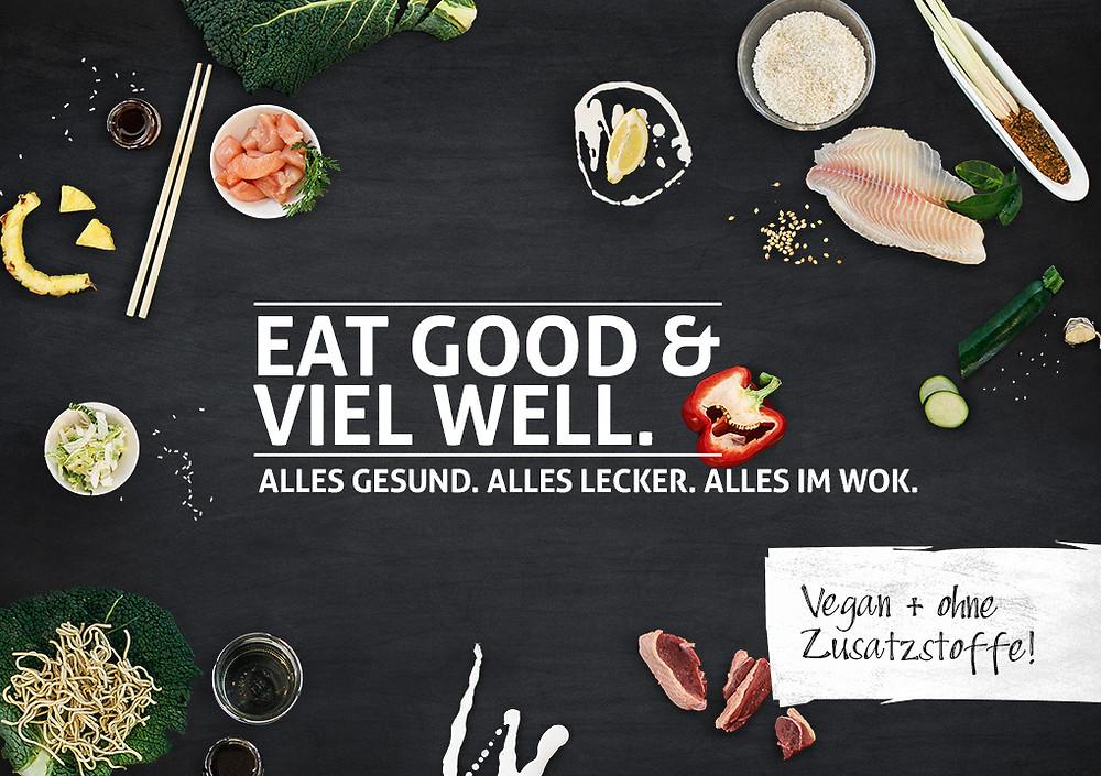 Eat good & viel well