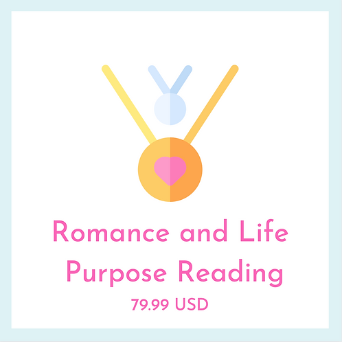 Romance and Life Purpose Reading