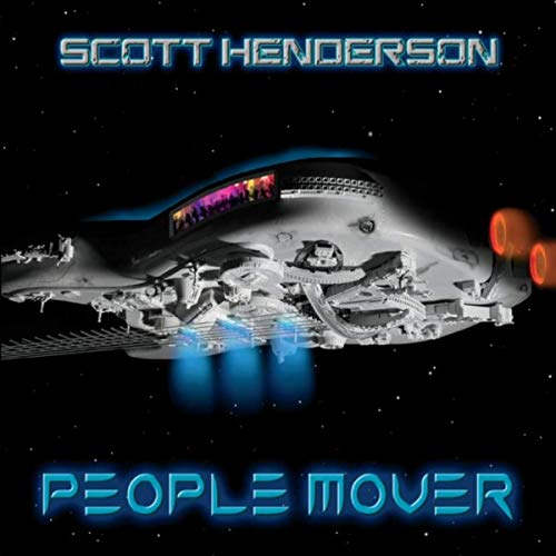 Scott Henderson - People Mover
