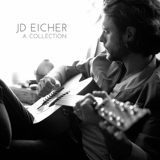 JD Eicher to release first vinyl: A Collection June/22/2018