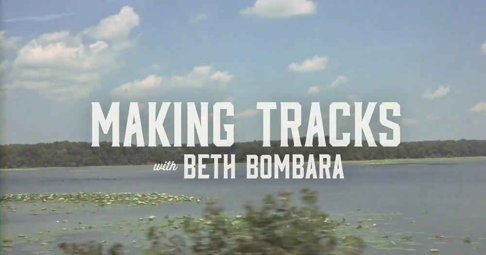 Making Tracks w/ Beth Bombara