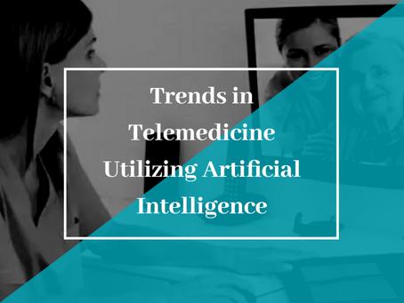 Trends in Telemedicine Utilizing Artificial Intelligence