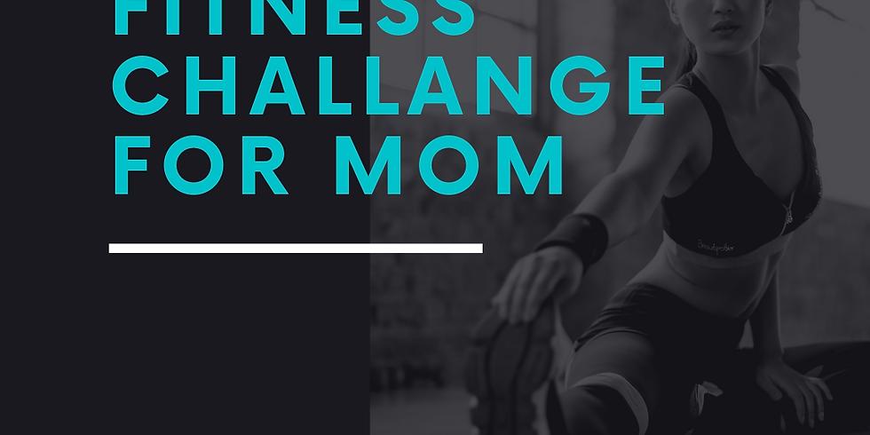 Moms Fitness Challenge