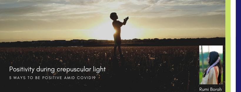 Positivity during crepuscular light