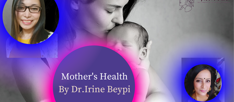 MOTHER'S HEALTH