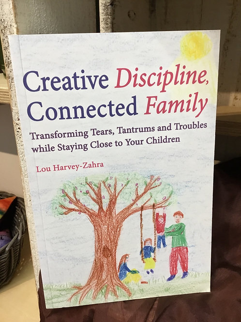 Creative Discipline Connected Family