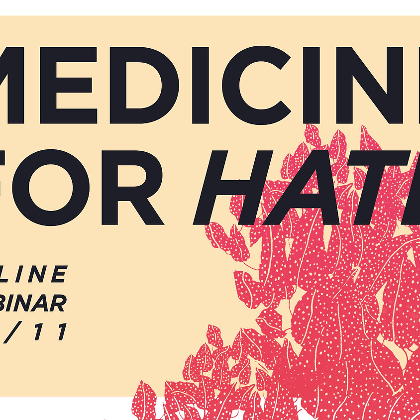 Medicine for Hate