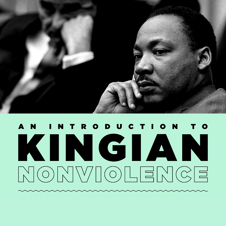 Virtual Kingian Nonviolence Introduction Series