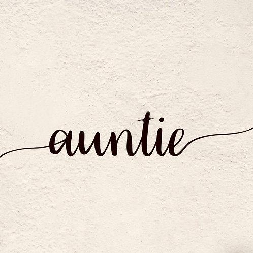 AUNTIE (Letter Tribute)