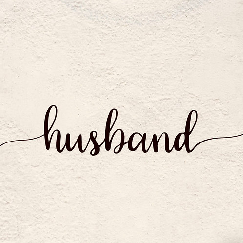 HUSBAND (Letter Tribute)
