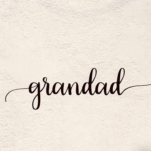 GRANDAD (Letter Tribute)