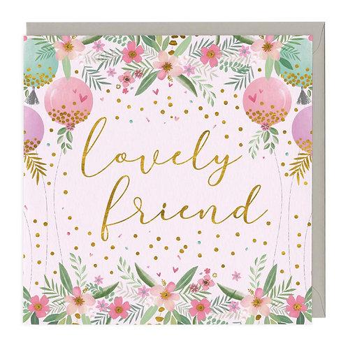 Lovely Friend Card