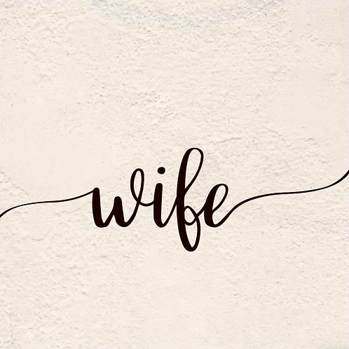 WIFE (Letter Tribute)