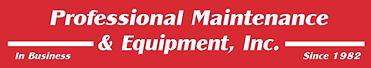 Professional Maintenance & Equipment Inc