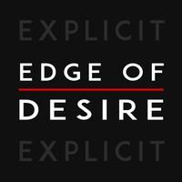 EDGE OF DESIRE- EXPLICIT- SINGLE REVIEW