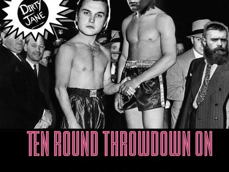 Ten Round Throwdown On Terror Island - DIRTY JANE