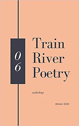 Train River Publishing Winter 2020 Anthology
