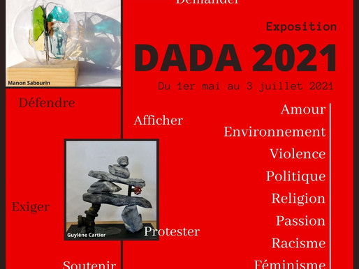 Bienvenu à l'exposition DADA qui se tiendra à la Maison des Arts Saint-Faustin 1mai- 3 juillet, 2021