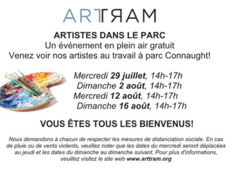 ARTTRAM présente, Artistes dans le parc, au parc Connaught de VMR. J'y serai le 16 août, 14h -17h.