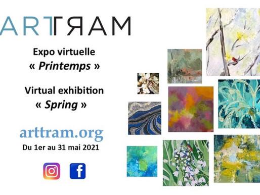 """Merci à tous d'avoir visité l'exposition virtuelle """" Printemps """" d'ARTTRAM, du 1-31 mai."""