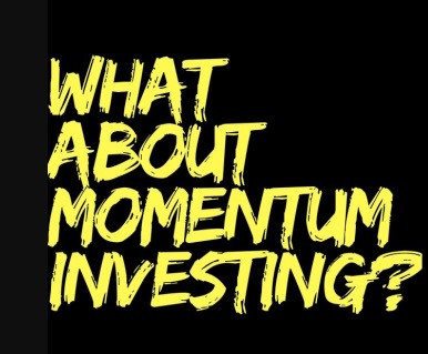 What About Momentum Investing?