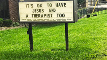 You can be a good Christian and need a good therapist too