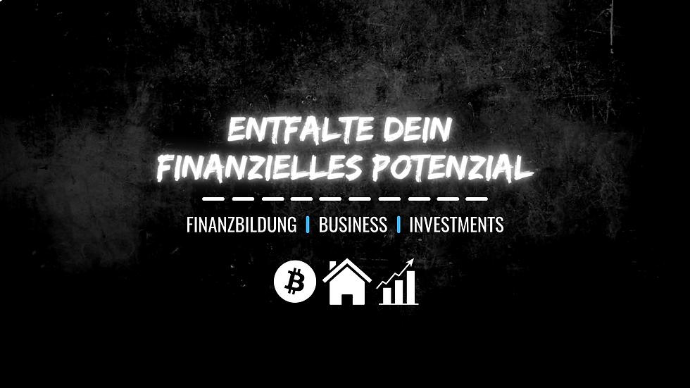 ENTFALTE DEIN FINANZIELLES POTENZIAL.png