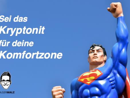 7 Schritte für den Ausbruch aus deiner Komfortzone!