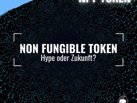 Non-Fungible-Tokens: Hype oder Zukunft der Blockchain?
