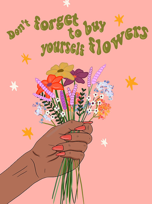 Buy Yourself Flowers Print A5