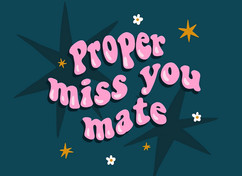 Proper Miss You Postcard