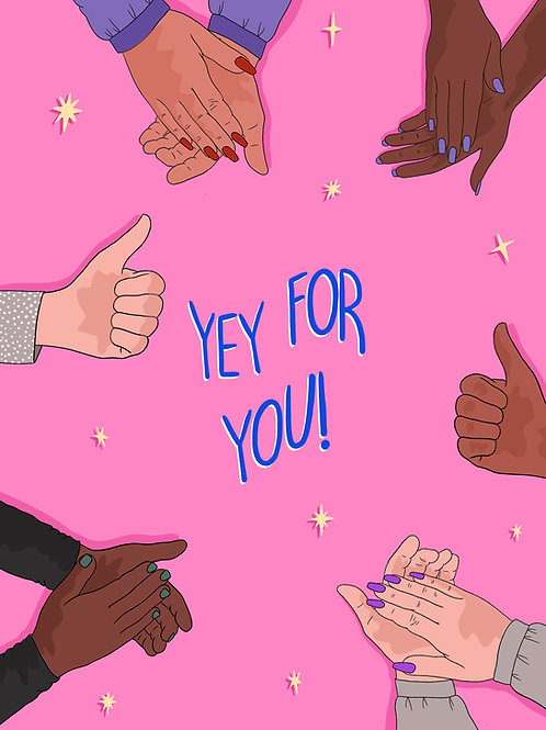Yey For You Greeting Card