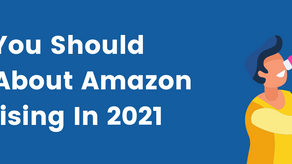 What You Should Know About Amazon Advertising In 2021