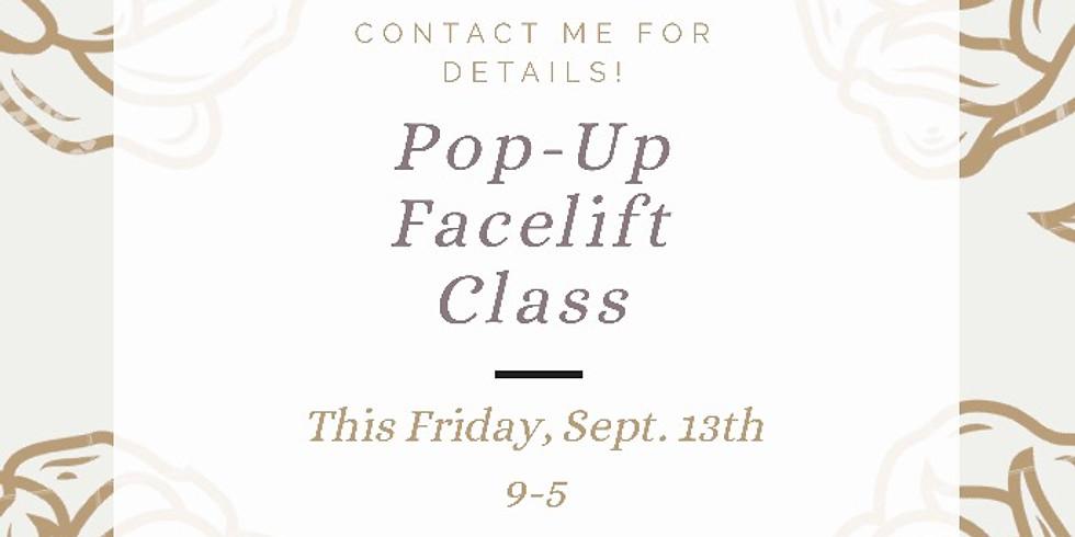 Pop-Up Facelift Class