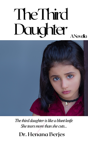 The Third Daughter. A short story by Dr. Henana Berjes