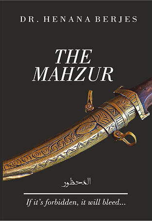 The Mahzur Middle eastern love story by Dr. Henana Berjes