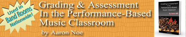 Grading and Assessment in the performance-based music band classroom