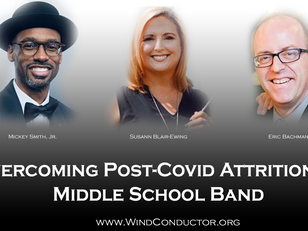 Overcoming Post-COVID Attrition in  Middle School Band