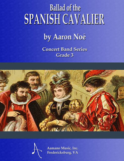 BALLAD-OF-THE-SPANISH-CAVALIER-COVER---CONCERT-BAND-SERIES---FLATTENED