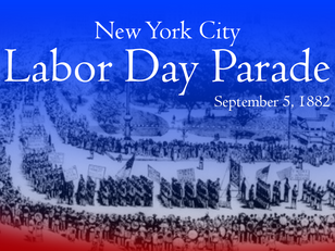 The First Labor Day Parade That Almost Wasn't -- and how a small band from New Jersey saved the Day