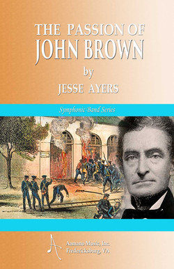 PASSION OF JOHN BROWN by Jesse Ayers