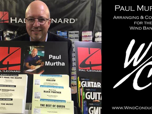 Paul Murtha: Arranging & Composing for Concert Band