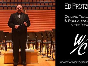 Ed Protzman - Online Teaching & Preparing for Next Year