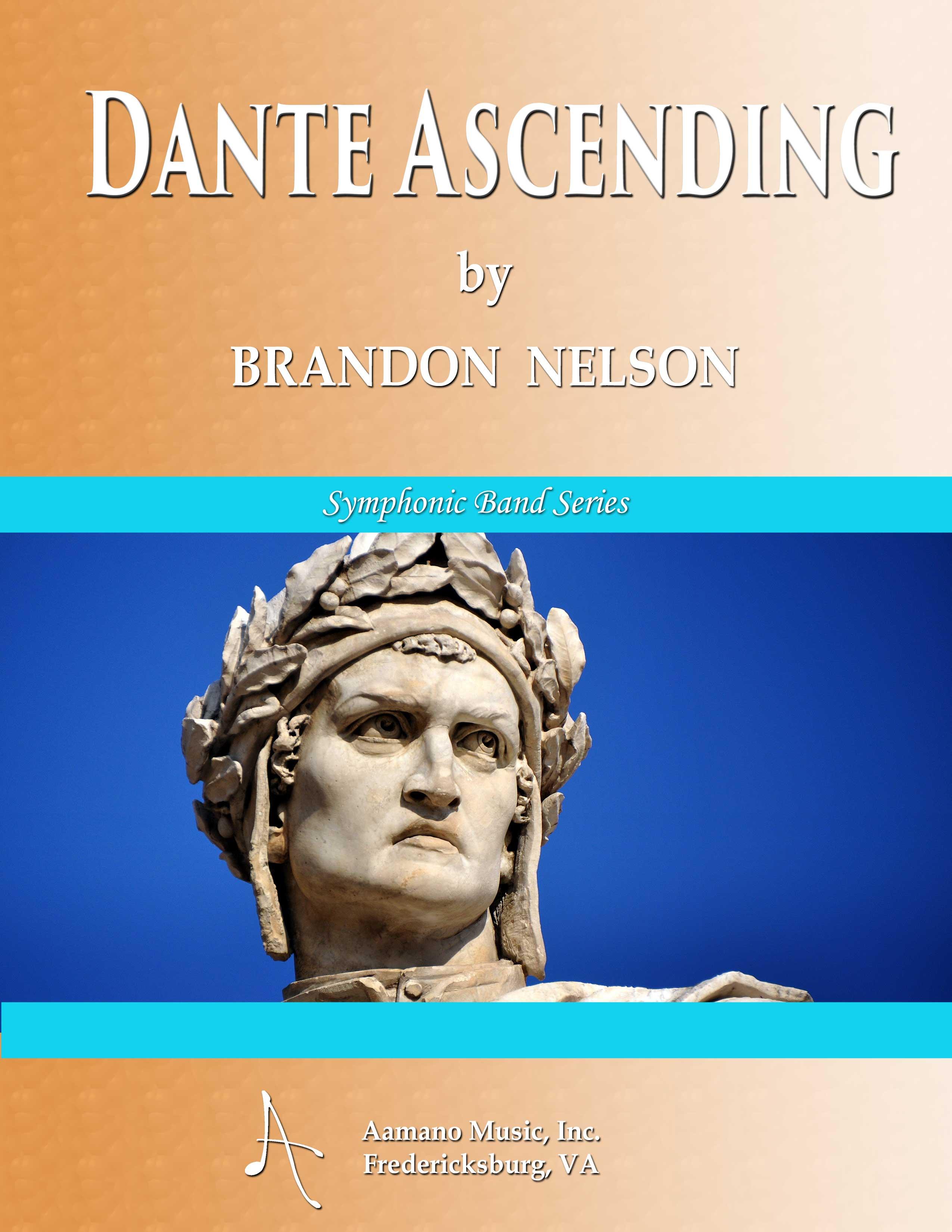 DANTE ASCENDING by Brandon Nelson