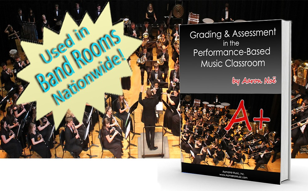 Grading and Assessment in the Performance-Based Music Classroom